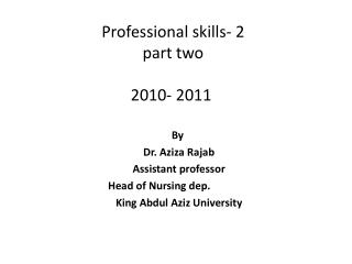 Professional skills- 2 part two 2010- 2011