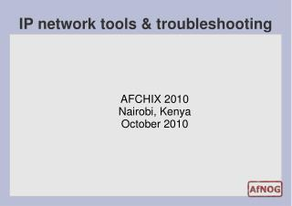 IP network tools & troubleshooting