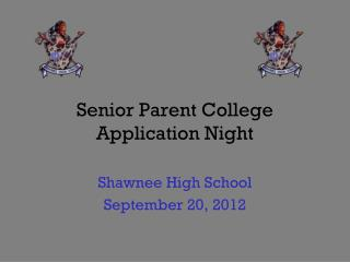 Senior Parent College Application Night