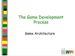 The Game Development Process