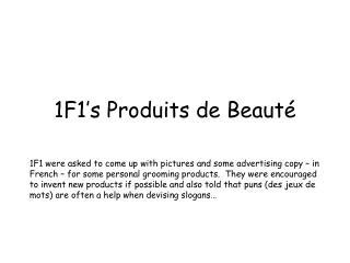 1F1's Produits de Beauté
