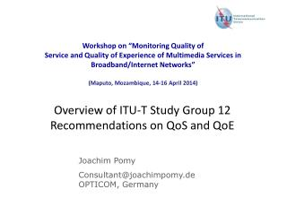 Overview of ITU-T Study Group 12  Recommendations on QoS and QoE