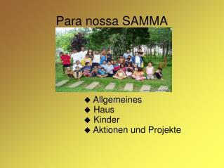 Para nossa SAMMA