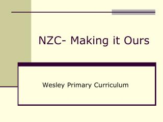 NZC- Making it Ours