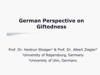 German Perspective on Giftedness