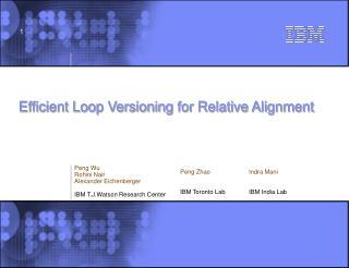 Efficient Loop Versioning for Relative Alignment