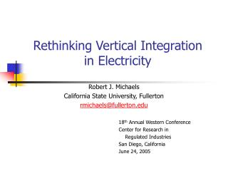 Rethinking Vertical Integration in Electricity