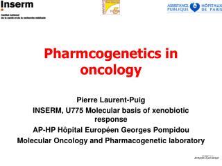 Pharmcogenetics in oncology