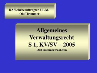 RA/Lehrbeauftragter, LL.M.  Olaf Trommer