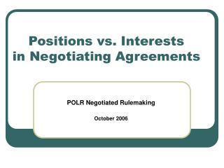 Positions vs. Interests in Negotiating Agreements