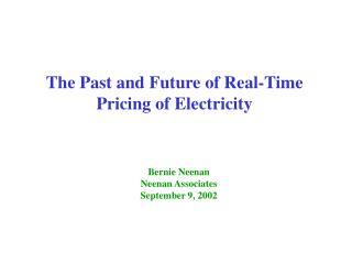 The Past and Future of Real-Time Pricing of Electricity