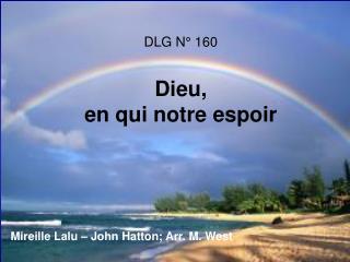 DLG N° 160 Dieu,  en qui notre espoir
