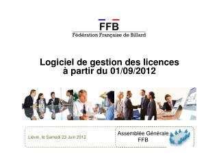 Logiciel de gestion des licences à partir du 01/09/2012