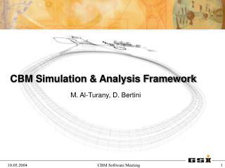 CBM Simulation & Analysis Framework