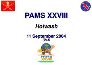 PAMS XXVIII Hotwash 11 September 2004 (D+5)