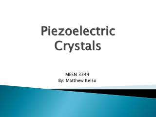 Piezoelectric Crystals