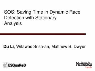 SOS: Saving Time in Dynamic Race Detection with Stationary Analysis