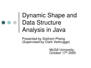 Dynamic Shape and Data Structure Analysis in Java