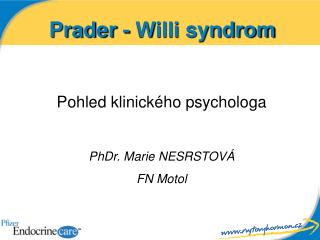 Prader - Willi syndrom