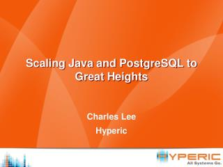 Scaling Java and PostgreSQL to Great Heights