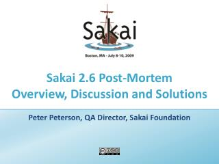 Sakai 2.6 Post-Mortem Overview, Discussion and Solutions