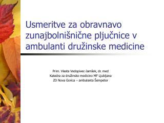 Usmeritve za obravnavo zunajbolnišnične pljučnice v ambulanti družinske medicine