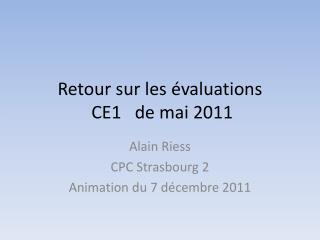 Retour sur les évaluations  CE1   de mai 2011