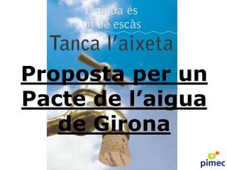 Proposta per un Pacte de l'aigua de Girona