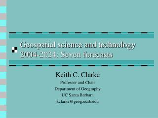 Geospatial science and technology 2004-2024: Seven forecasts
