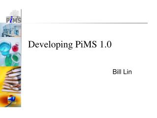 Developing PiMS 1.0