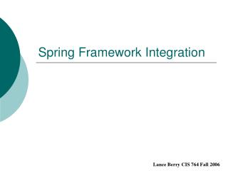 Spring Framework Integration