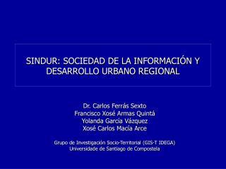SINDUR: SOCIEDAD DE LA INFORMACIÓN Y DESARROLLO URBANO REGIONAL