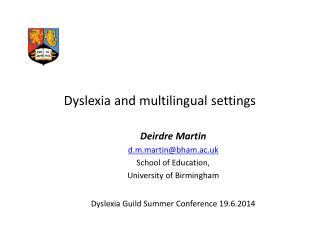 Dyslexia and multilingual settings