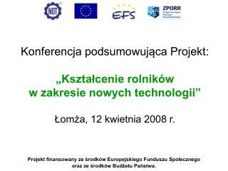Projekt finansowany ze środków Europejskiego Funduszu Społecznego