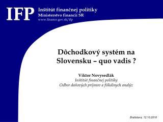 Dôchodkový systém na Slovensku – quo vadis ?