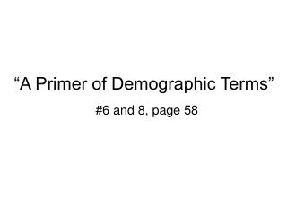 """A Primer of Demographic Terms"""