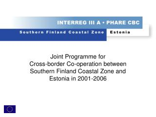 What is new compared with Interreg IIA in Southern Finland Coastal Zone (1995-1999)?