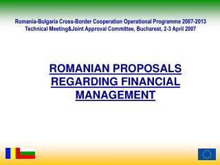 ROMANIAN PROPOSALS REGARDING FINANCIAL MANAGEMENT