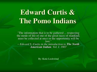 Edward Curtis & The Pomo Indians