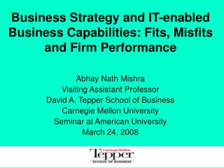 Business Strategy and IT-enabled Business Capabilities: Fits