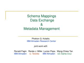 Schema Mappings  Data Exchange  &  Metadata Management