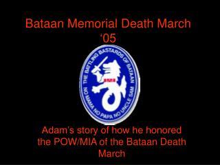Bataan Memorial Death March '05