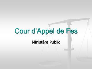 Cour d Appel de Fes