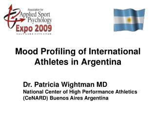 Mood Profiling of International Athletes in Argentina