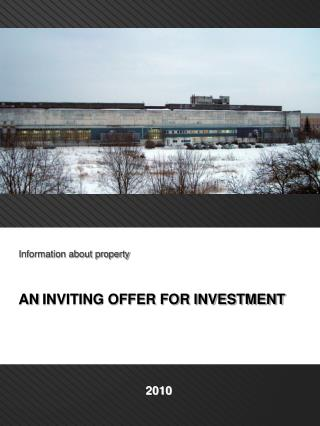 Information about property    AN  INVITING OFFER FOR INVESTMENT