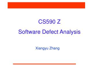 CS590 Z  Software Defect Analysis