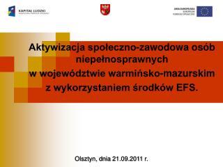 Aktywizacja społeczno-zawodowa osób niepełnosprawnych w województwie warmińsko-mazurskim