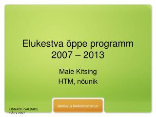 Elukestva �ppe programm 2007 � 2013