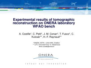 Experimental results of tomographic reconstruction on ONERA laboratory WFAO bench