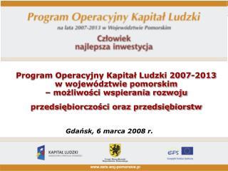 Gda?sk, 6 marca 2008 r.